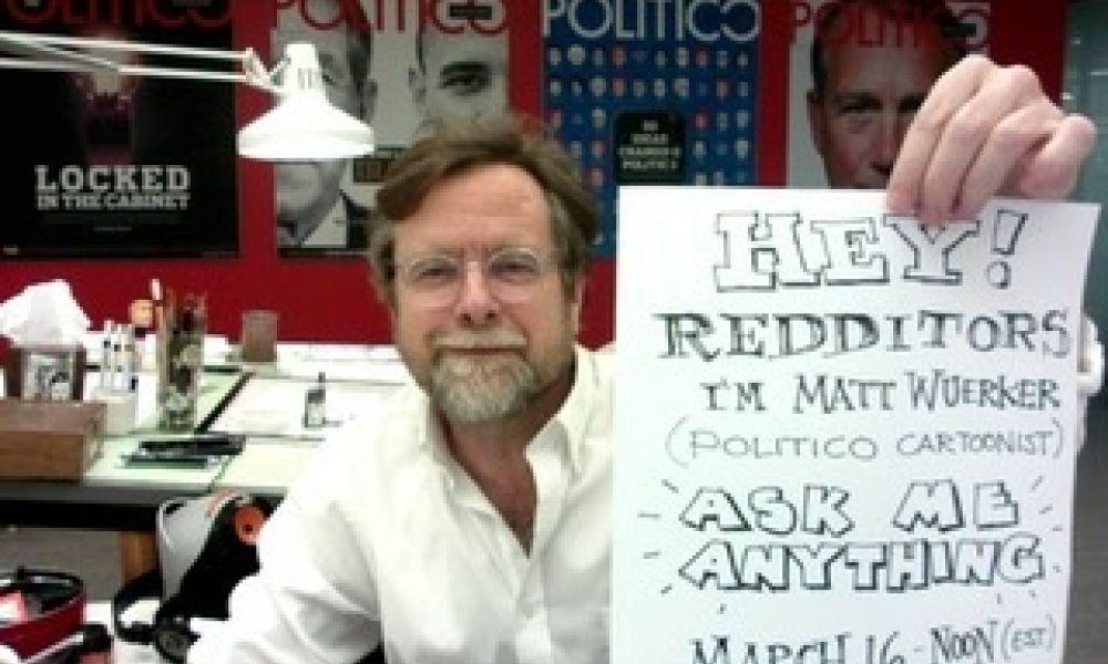 I'm Matt Wuerker, Politico's cartoonist.