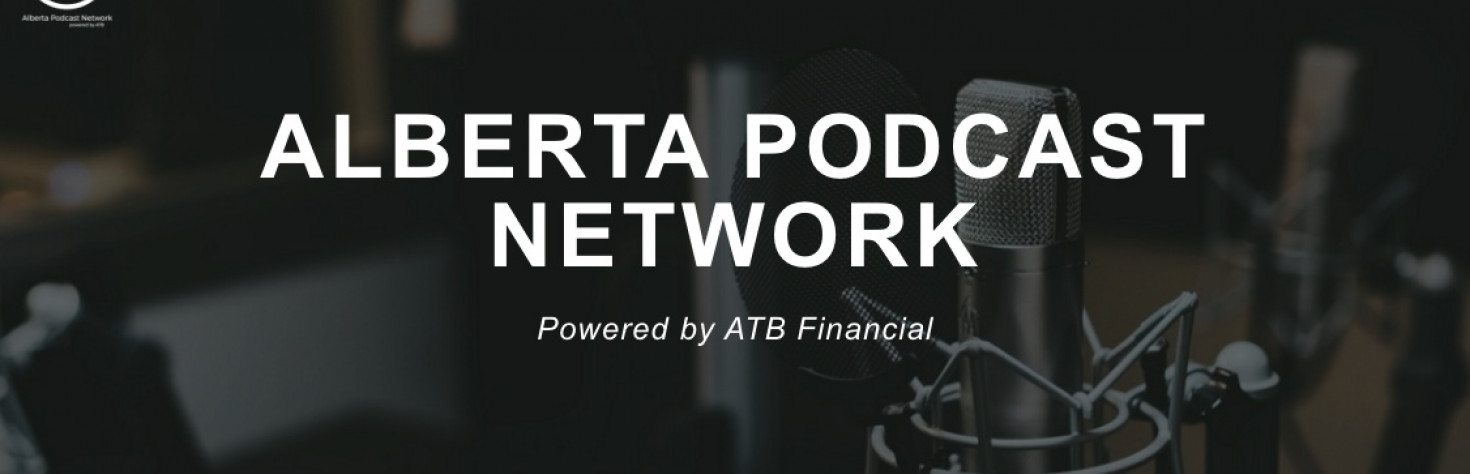 Test-drive some Alberta-based podcasts