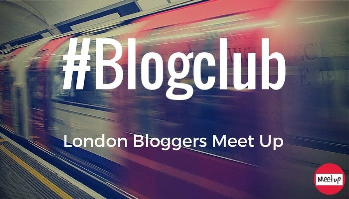 London Bloggers Meetup - Wednesday