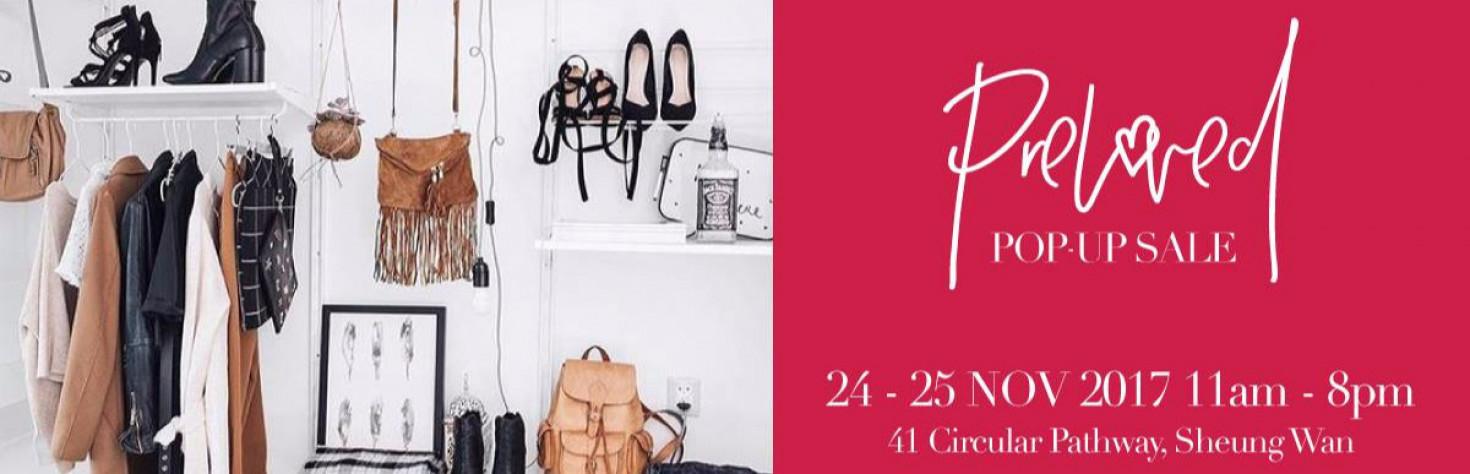 Preloved Designer & High Street Fashion Pop-Up SaleSAT 24 - SUN 25 NOV at 41 Circular Pathway, Sheung Wan