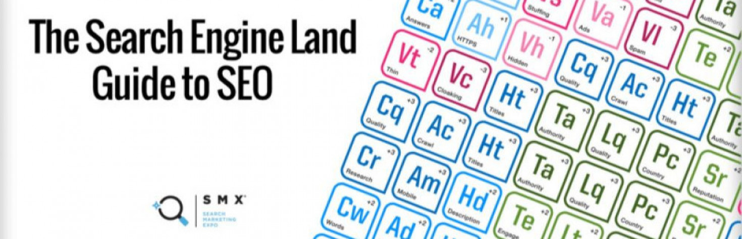 Search Engine Land`s Guide To SEO