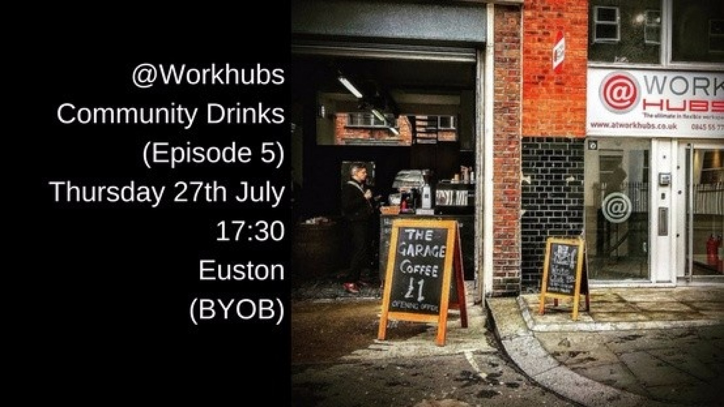 @WorkHubs Community Drinks (Episode 5)