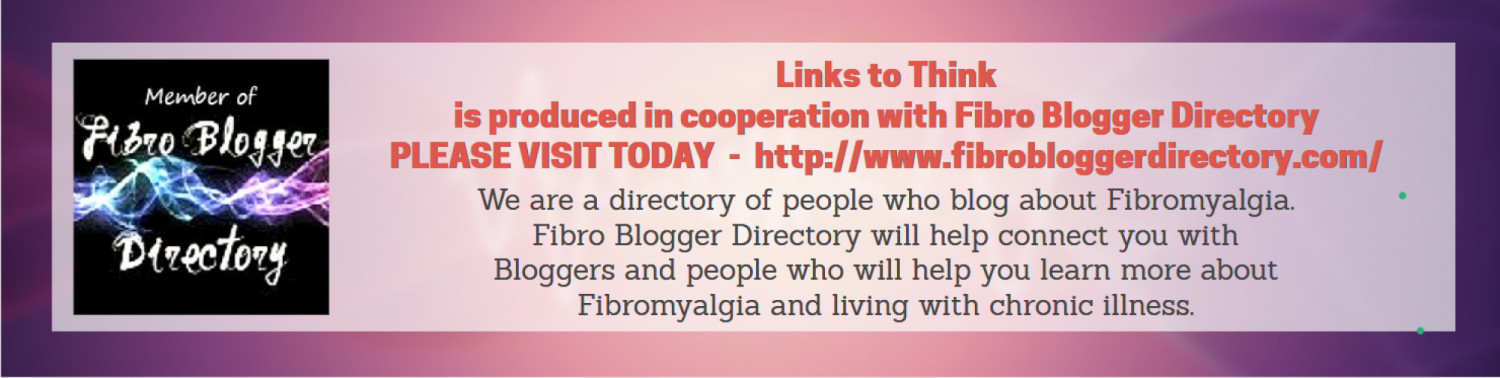 Links To Think #005 Fibromyalgia Edition