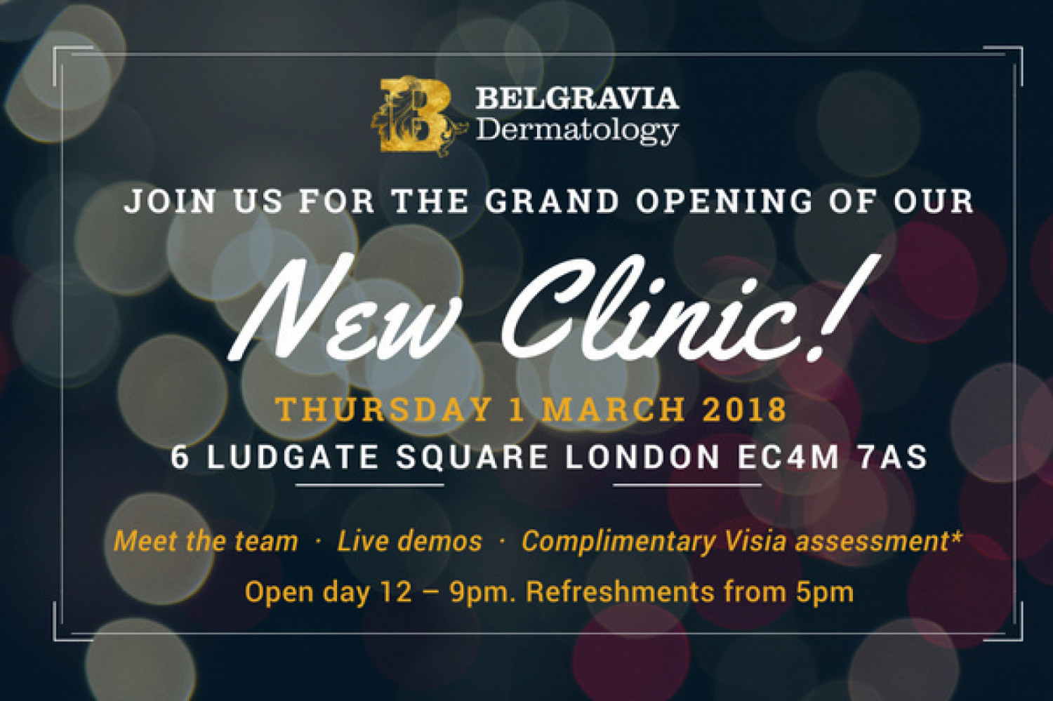 Copy of Your invitation to the launch of the new Belgravia Dermatology clinic