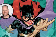 'Batgirl' Movie: Joss Whedon to Direct Standalone Film...