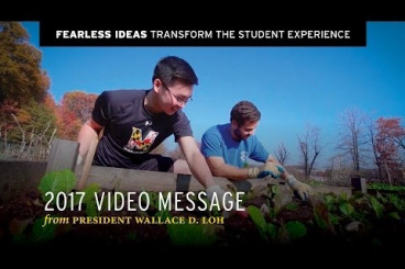 Video: President Loh - Transform the Student Experience