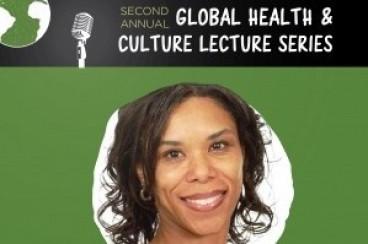 April 12: Global Health & Culture Lecture 2017