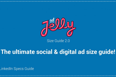 adJelly - Your Linkedin ad size guide