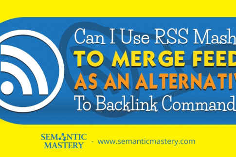 Can I Use RSS Masher To Merge Feeds As An Alternative To...