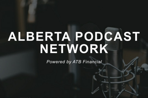 Alberta Podcast Network, powered by ATB