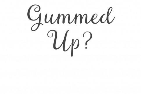 gummed-up