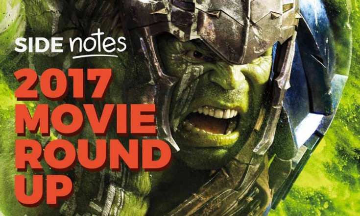 Side Notes: 2017 Movie Round Up
